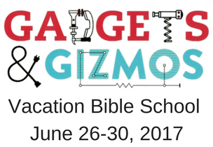 Vacation Bible School June 26-30, 2017